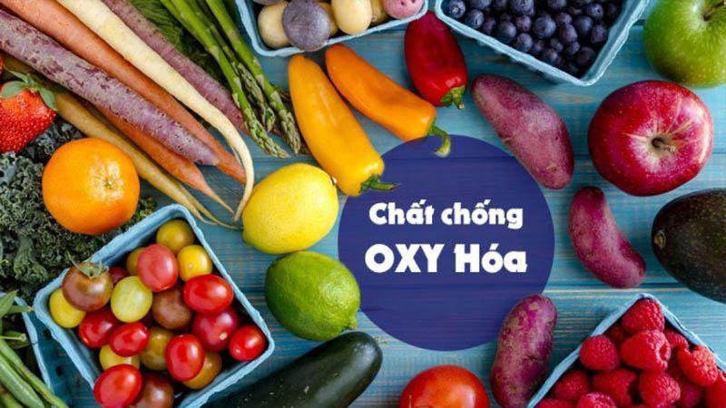 Chất chống oxy hóa có vai trò rất lớn trong việc đảm bảo hoạt động sống của cơ thể