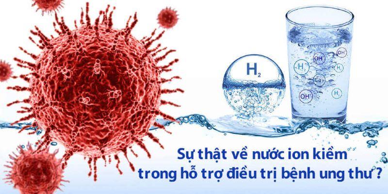 Máy lọc nước ion kiềm có tốt không, có chữa được ung thư không là câu hỏi rất được quan tâm